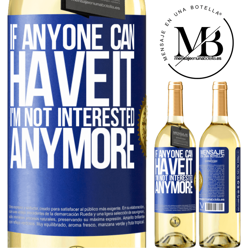 24,95 € Free Shipping | White Wine WHITE Edition If anyone can have it, I'm not interested anymore Blue Label. Customizable label Young wine Harvest 2020 Verdejo
