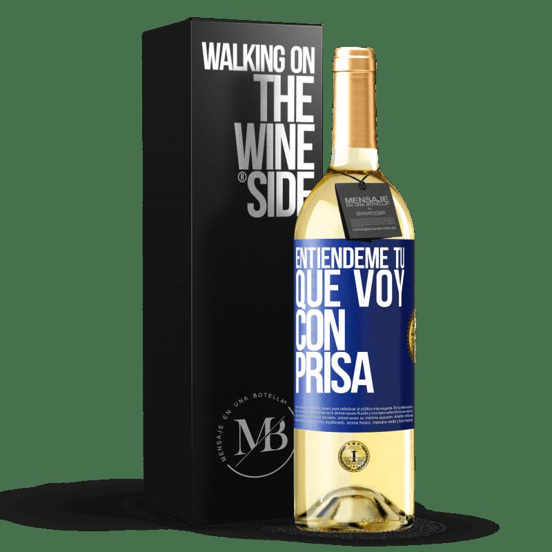 24,95 € Envoi gratuit   Vin blanc Édition WHITE Comprenez-moi, je vais vite Étiquette Bleue. Étiquette personnalisable Vin jeune Récolte 2020 Verdejo