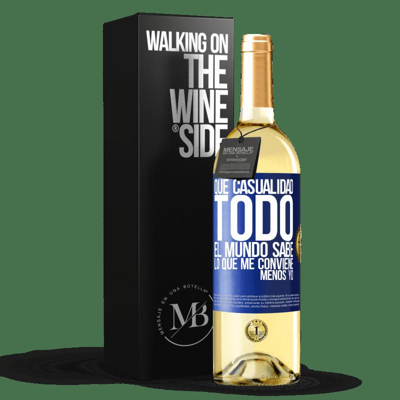 24,95 € Envoi gratuit   Vin blanc Édition WHITE Quelle coïncidence. Tout le monde sait ce qui me convient, sauf moi Étiquette Bleue. Étiquette personnalisable Vin jeune Récolte 2020 Verdejo
