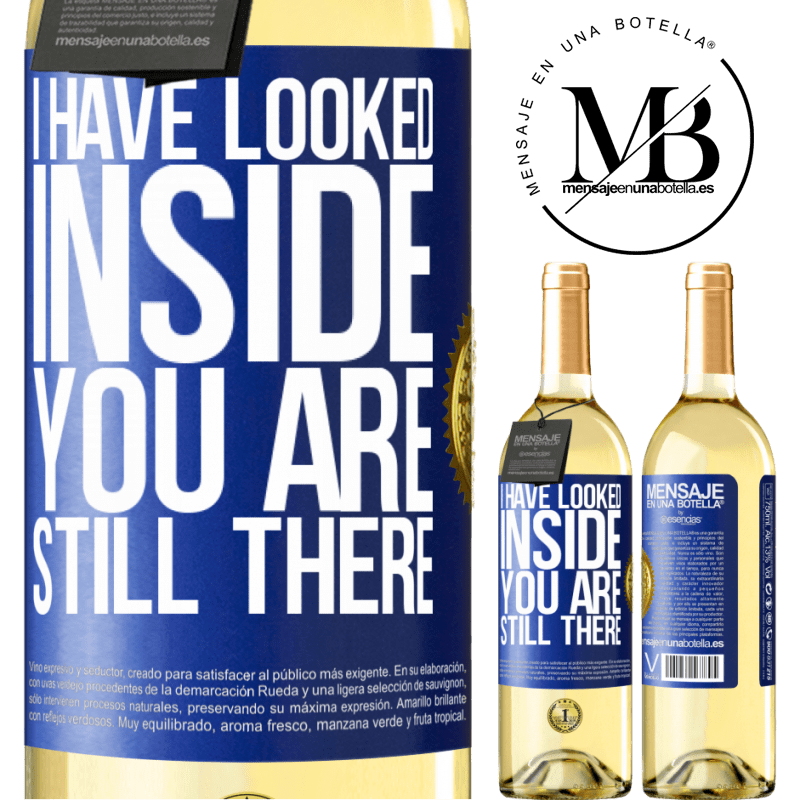 24,95 € Free Shipping | White Wine WHITE Edition I have looked inside. You still there Blue Label. Customizable label Young wine Harvest 2020 Verdejo