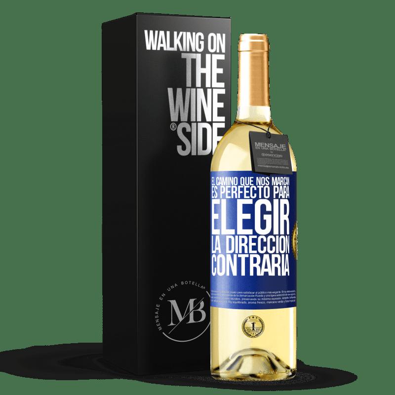 24,95 € Envoi gratuit   Vin blanc Édition WHITE La route qui nous marque est parfaite pour choisir la direction opposée Étiquette Bleue. Étiquette personnalisable Vin jeune Récolte 2020 Verdejo
