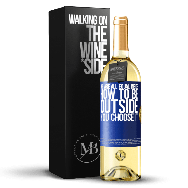 24,95 € Free Shipping   White Wine WHITE Edition We are all equal inside, how to be outside you choose it Blue Label. Customizable label Young wine Harvest 2020 Verdejo