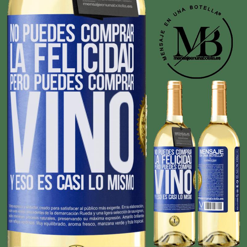 24,95 € Envío gratis   Vino Blanco Edición WHITE No puedes comprar la felicidad, pero puedes comprar vino y eso es casi lo mismo Etiqueta Azul. Etiqueta personalizable Vino joven Cosecha 2020 Verdejo
