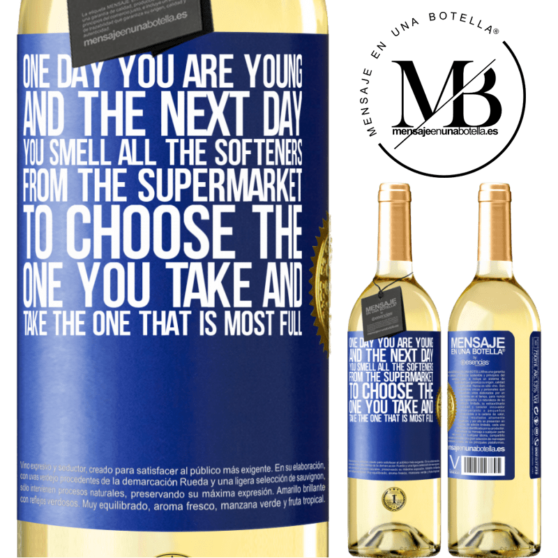 24,95 € Free Shipping | White Wine WHITE Edition One day you are young and the next day, you smell all the softeners from the supermarket to choose the one you take and take Blue Label. Customizable label Young wine Harvest 2020 Verdejo