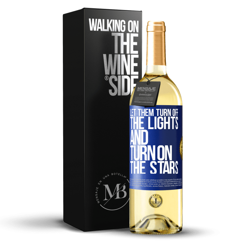 24,95 € Free Shipping | White Wine WHITE Edition Let them turn off the lights and turn on the stars Blue Label. Customizable label Young wine Harvest 2020 Verdejo