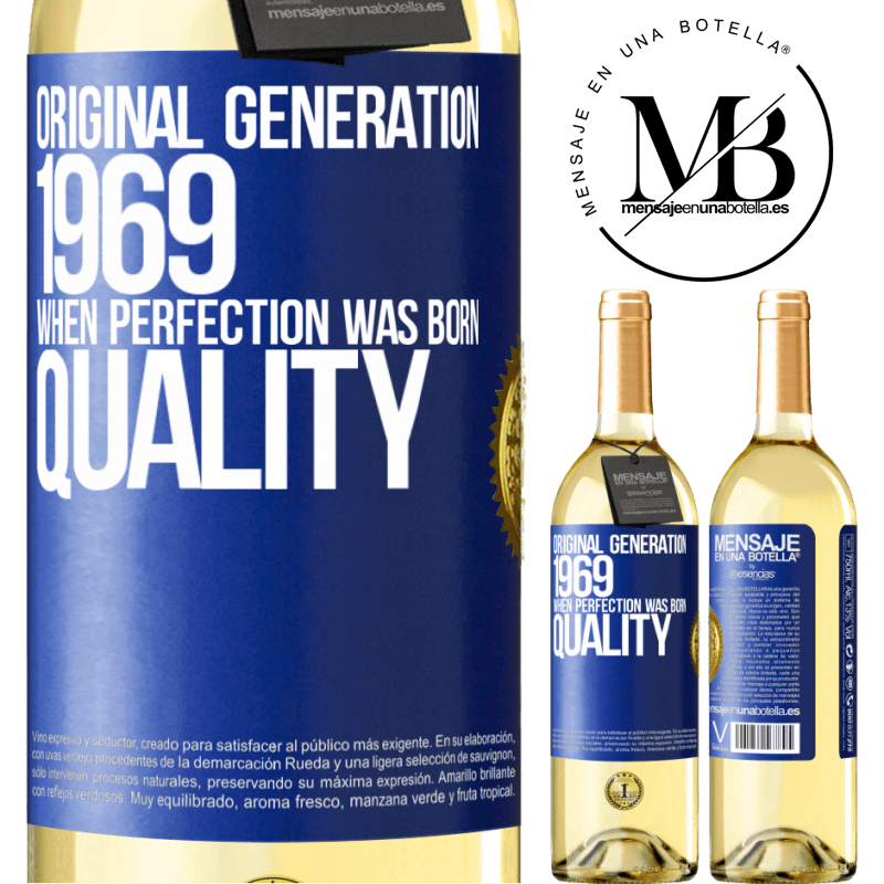 24,95 € Free Shipping | White Wine WHITE Edition Original generation. 1969. When perfection was born. Quality Blue Label. Customizable label Young wine Harvest 2020 Verdejo