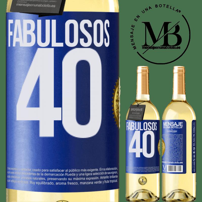 24,95 € Envío gratis | Vino Blanco Edición WHITE Fabulosos 40 Etiqueta Azul. Etiqueta personalizable Vino joven Cosecha 2020 Verdejo