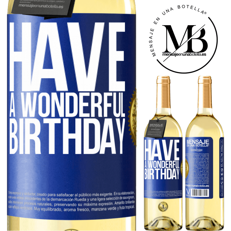 24,95 € Free Shipping   White Wine WHITE Edition Have a wonderful birthday Blue Label. Customizable label Young wine Harvest 2020 Verdejo