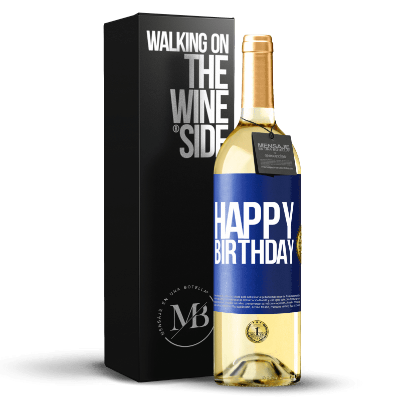 24,95 € Free Shipping | White Wine WHITE Edition Happy birthday Blue Label. Customizable label Young wine Harvest 2020 Verdejo