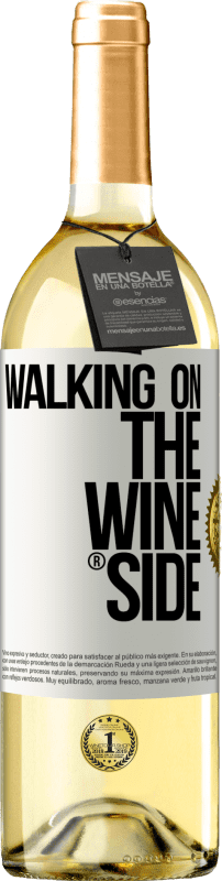 24,95 € | White Wine WHITE Edition Walking on the Wine Side® White Label. Customizable label Young wine Harvest 2020 Verdejo