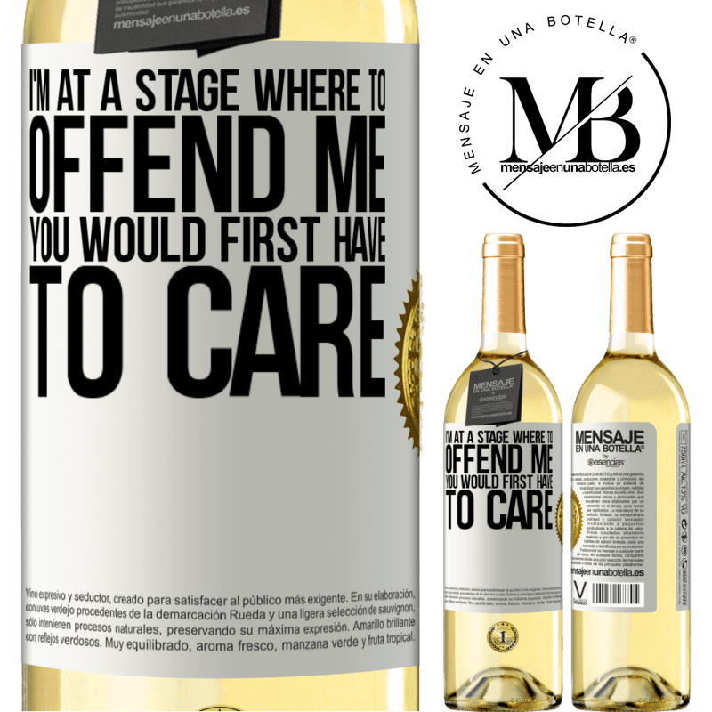 24,95 € Free Shipping | White Wine WHITE Edition I'm at a stage where to offend me, you would first have to care White Label. Customizable label Young wine Harvest 2020 Verdejo