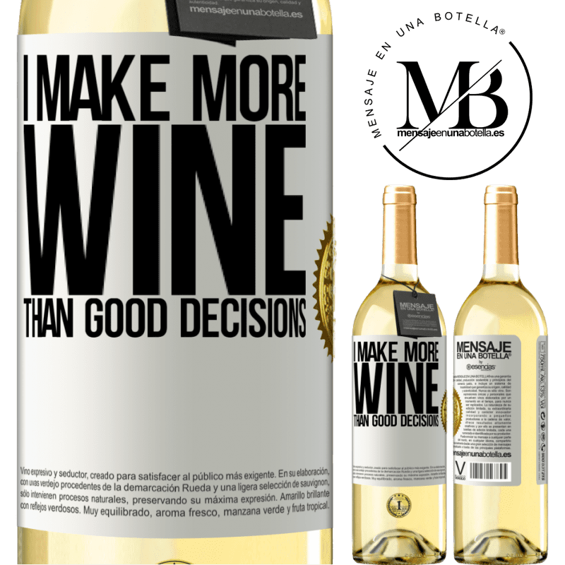 24,95 € Free Shipping | White Wine WHITE Edition I make more wine than good decisions White Label. Customizable label Young wine Harvest 2020 Verdejo