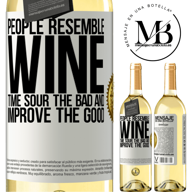 24,95 € Free Shipping | White Wine WHITE Edition People resemble wine. Time sour the bad and improve the good White Label. Customizable label Young wine Harvest 2020 Verdejo