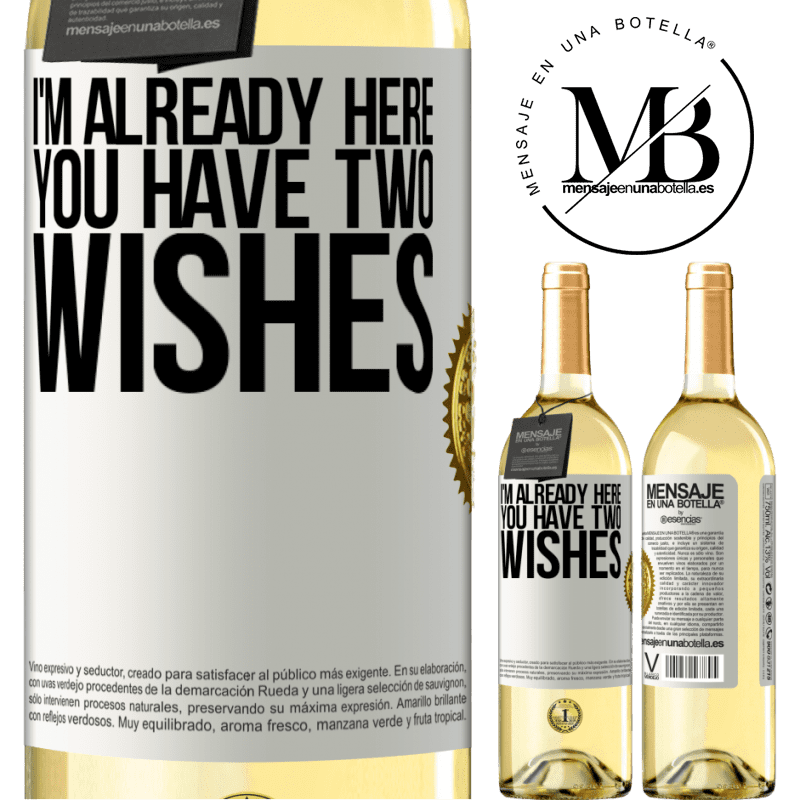 24,95 € Free Shipping   White Wine WHITE Edition I'm already here. You have two wishes White Label. Customizable label Young wine Harvest 2020 Verdejo