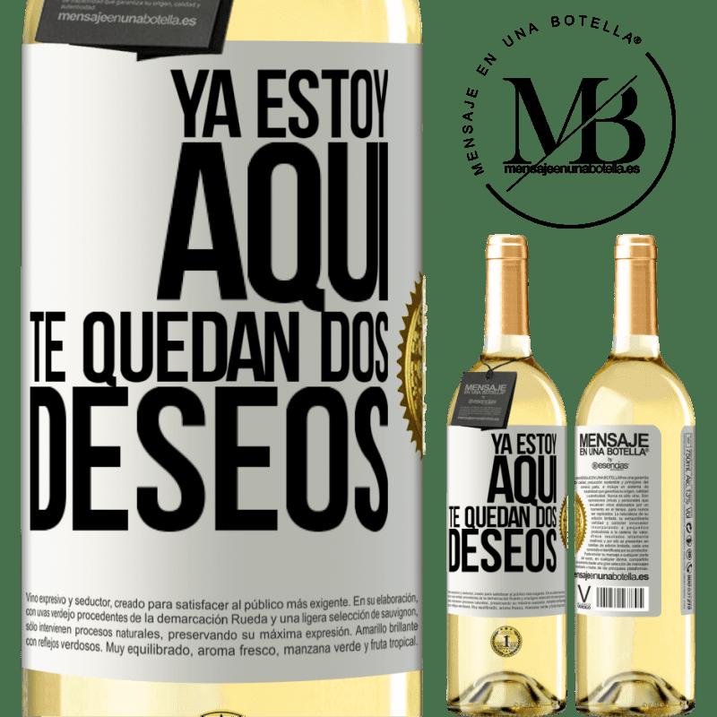 24,95 € Envío gratis | Vino Blanco Edición WHITE Ya estoy aquí. Te quedan dos deseos Etiqueta Blanca. Etiqueta personalizable Vino joven Cosecha 2020 Verdejo