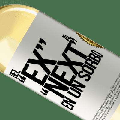 Unique & Personal Expressions. «Del EX al NEXT en un sorbo» WHITE Edition