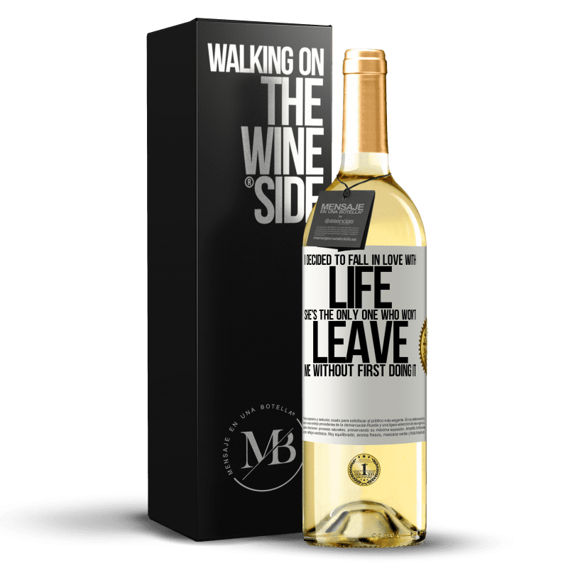 24,95 € Free Shipping | White Wine WHITE Edition I decided to fall in love with life. She's the only one who won't leave me without first doing it White Label. Customizable label Young wine Harvest 2020 Verdejo