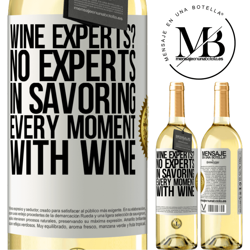 24,95 € Free Shipping | White Wine WHITE Edition wine experts? No, experts in savoring every moment, with wine White Label. Customizable label Young wine Harvest 2020 Verdejo