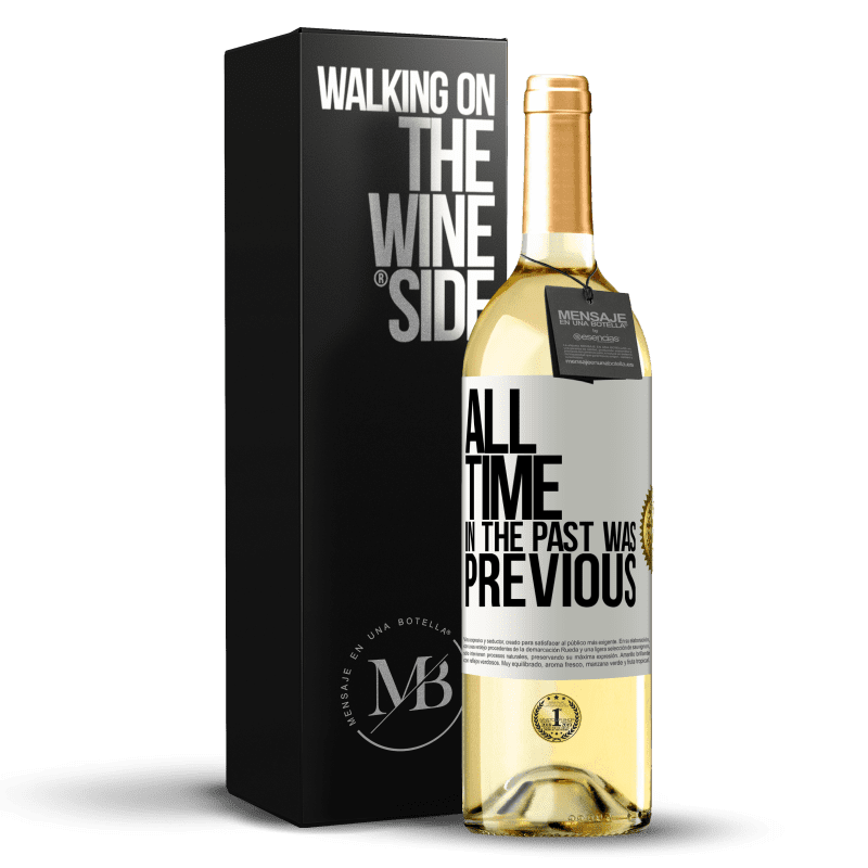 24,95 € Free Shipping | White Wine WHITE Edition All time in the past, was previous White Label. Customizable label Young wine Harvest 2020 Verdejo