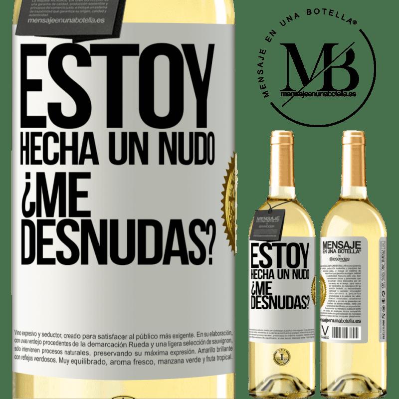 24,95 € Envío gratis   Vino Blanco Edición WHITE Estoy hecha un nudo. ¿Me desnudas? Etiqueta Blanca. Etiqueta personalizable Vino joven Cosecha 2020 Verdejo