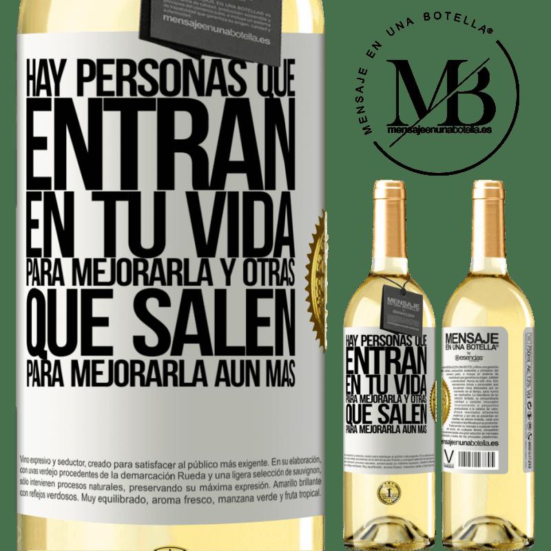 24,95 € Envío gratis   Vino Blanco Edición WHITE Hay personas que entran en tu vida para mejorarla y otras que salen para mejorarla aún más Etiqueta Blanca. Etiqueta personalizable Vino joven Cosecha 2020 Verdejo