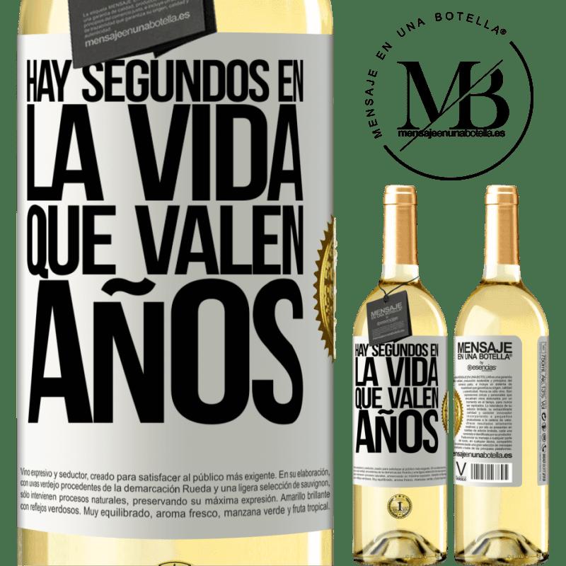 24,95 € Envío gratis | Vino Blanco Edición WHITE Hay segundos en la vida que valen años Etiqueta Blanca. Etiqueta personalizable Vino joven Cosecha 2020 Verdejo