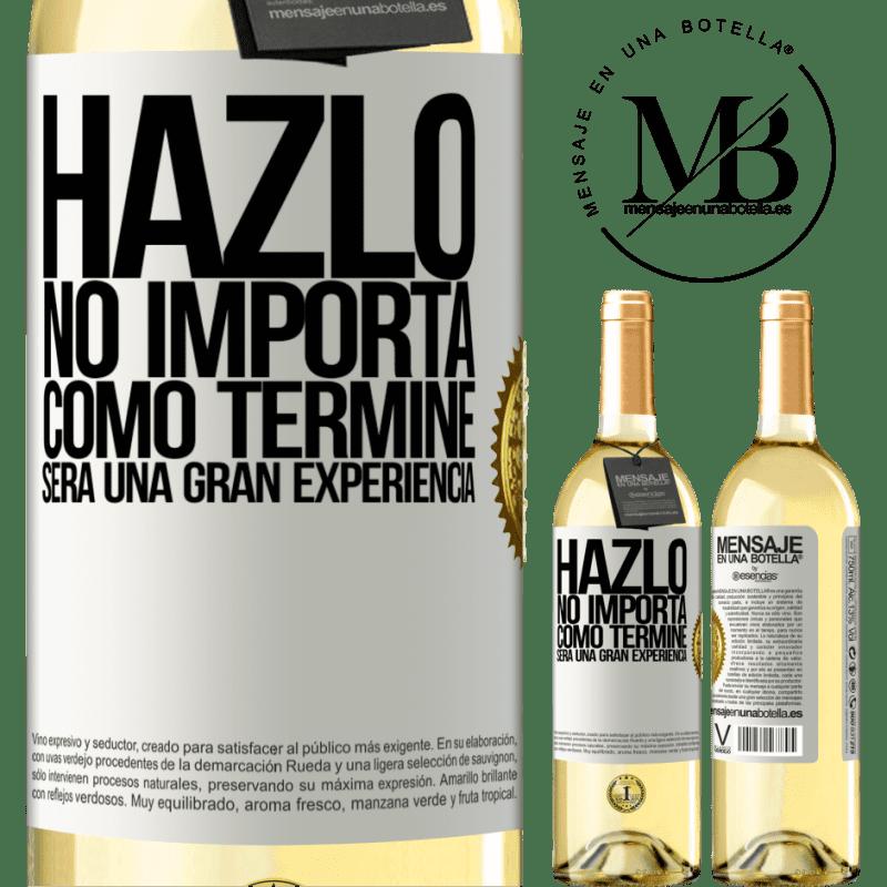 24,95 € Envío gratis | Vino Blanco Edición WHITE Hazlo, no importa como terminé, será una gran experiencia Etiqueta Blanca. Etiqueta personalizable Vino joven Cosecha 2020 Verdejo