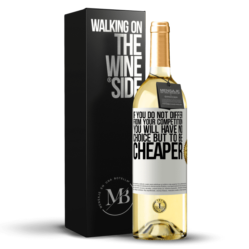 24,95 € Free Shipping   White Wine WHITE Edition If you do not differ from your competition, you will have no choice but to be cheaper White Label. Customizable label Young wine Harvest 2020 Verdejo