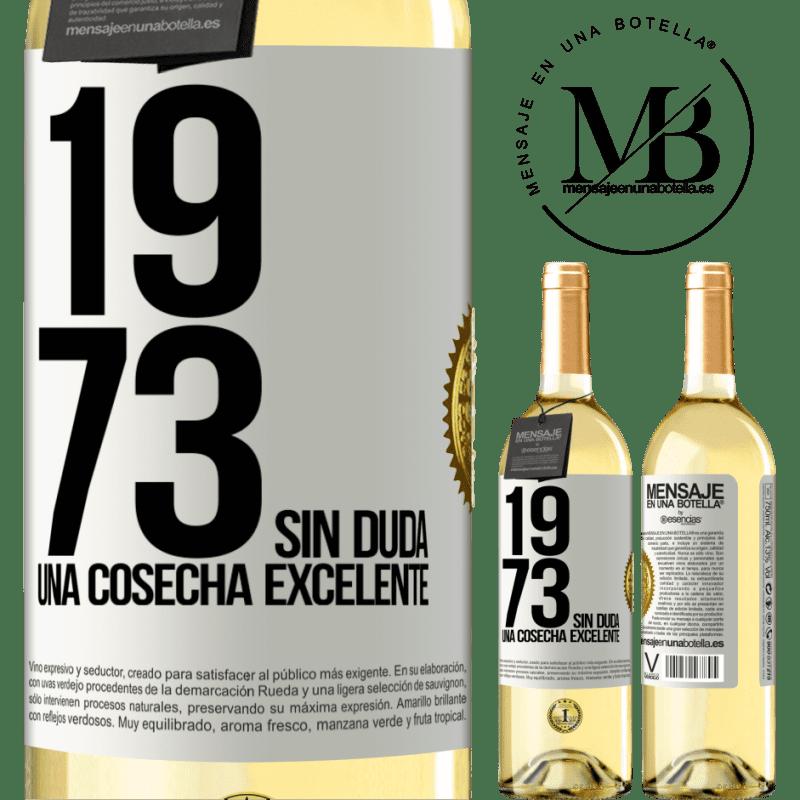 24,95 € Envío gratis   Vino Blanco Edición WHITE 1973. Sin duda, una cosecha excelente Etiqueta Blanca. Etiqueta personalizable Vino joven Cosecha 2020 Verdejo