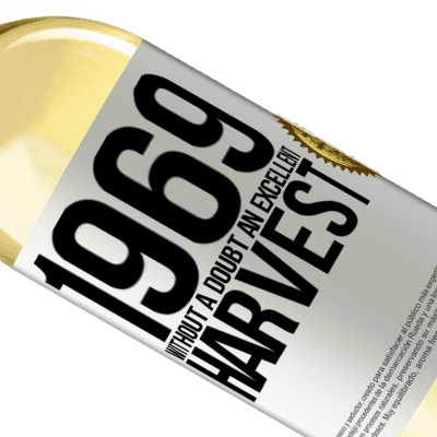 Unique & Personal Expressions. «1969. Without a doubt, an excellent harvest» WHITE Edition