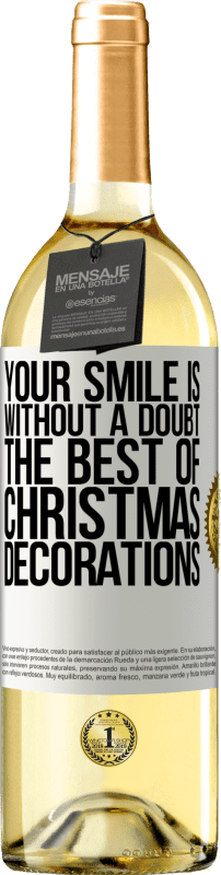 24,95 € Free Shipping   White Wine WHITE Edition Your smile is, without a doubt, the best of Christmas decorations White Label. Customizable label Young wine Harvest 2020 Verdejo