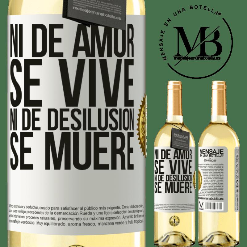 24,95 € Envío gratis   Vino Blanco Edición WHITE Ni de amor se vive, ni de desilusión se muere Etiqueta Blanca. Etiqueta personalizable Vino joven Cosecha 2020 Verdejo