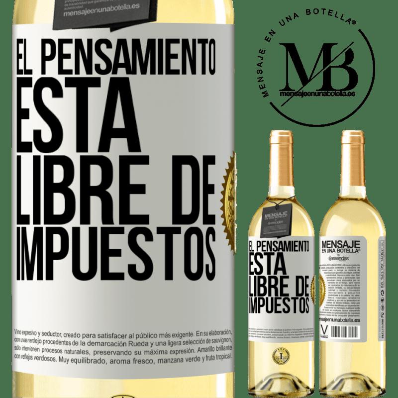 24,95 € Envío gratis | Vino Blanco Edición WHITE El pensamiento está libre de impuestos Etiqueta Blanca. Etiqueta personalizable Vino joven Cosecha 2020 Verdejo