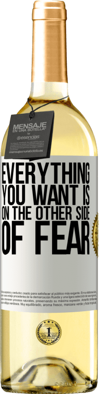 24,95 € Free Shipping | White Wine WHITE Edition Everything you want is on the other side of fear White Label. Customizable label Young wine Harvest 2020 Verdejo