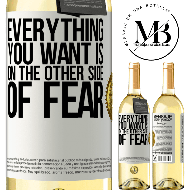 24,95 € Free Shipping   White Wine WHITE Edition Everything you want is on the other side of fear White Label. Customizable label Young wine Harvest 2020 Verdejo