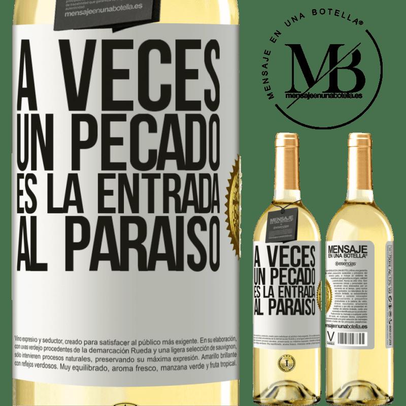 24,95 € Envío gratis   Vino Blanco Edición WHITE A veces un pecado es la entrada al paraíso Etiqueta Blanca. Etiqueta personalizable Vino joven Cosecha 2020 Verdejo
