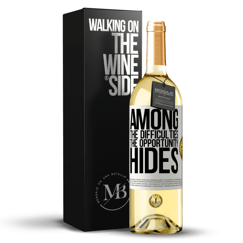 24,95 € Free Shipping | White Wine WHITE Edition Among the difficulties the opportunity hides White Label. Customizable label Young wine Harvest 2020 Verdejo