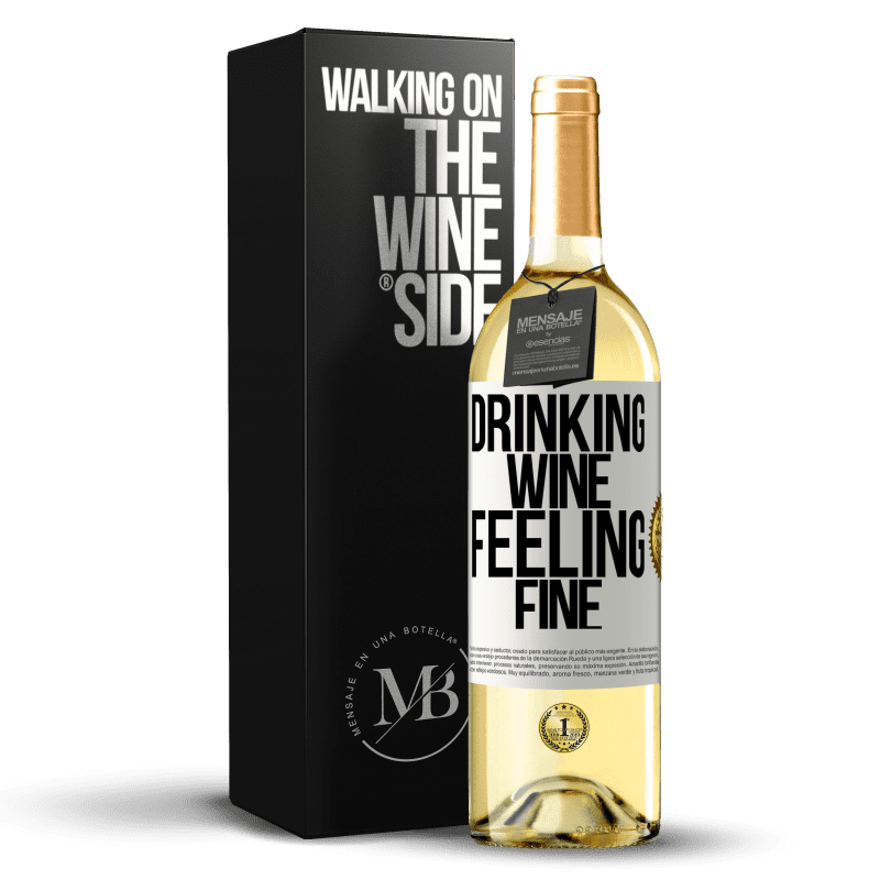 24,95 € Free Shipping   White Wine WHITE Edition Drinking wine, feeling fine White Label. Customizable label Young wine Harvest 2020 Verdejo