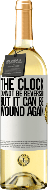 «The clock cannot be reversed, but it can be wound again» WHITE Edition