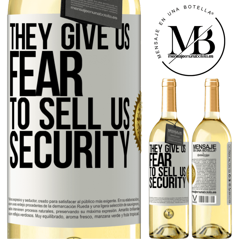 24,95 € Free Shipping | White Wine WHITE Edition They give us fear to sell us security White Label. Customizable label Young wine Harvest 2020 Verdejo