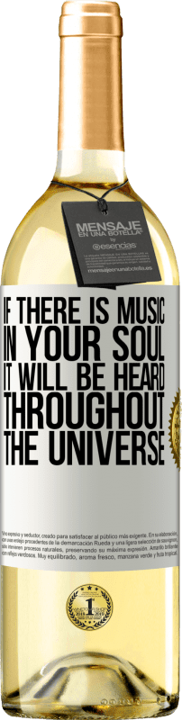 24,95 € Free Shipping | White Wine WHITE Edition If there is music in your soul, it will be heard throughout the universe White Label. Customizable label Young wine Harvest 2020 Verdejo
