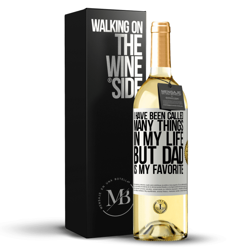 24,95 € Free Shipping   White Wine WHITE Edition I have been called many things in my life, but dad is my favorite White Label. Customizable label Young wine Harvest 2020 Verdejo