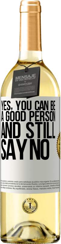 «YES, you can be a good person, and still say NO» WHITE Edition