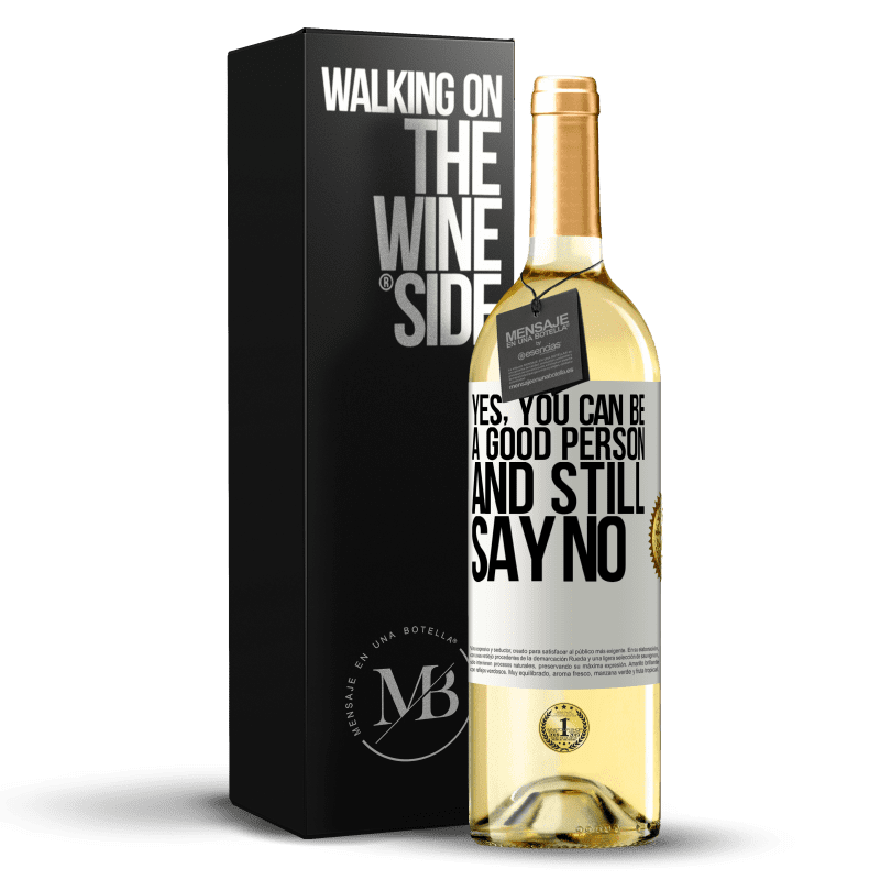 24,95 € Free Shipping | White Wine WHITE Edition YES, you can be a good person, and still say NO White Label. Customizable label Young wine Harvest 2020 Verdejo