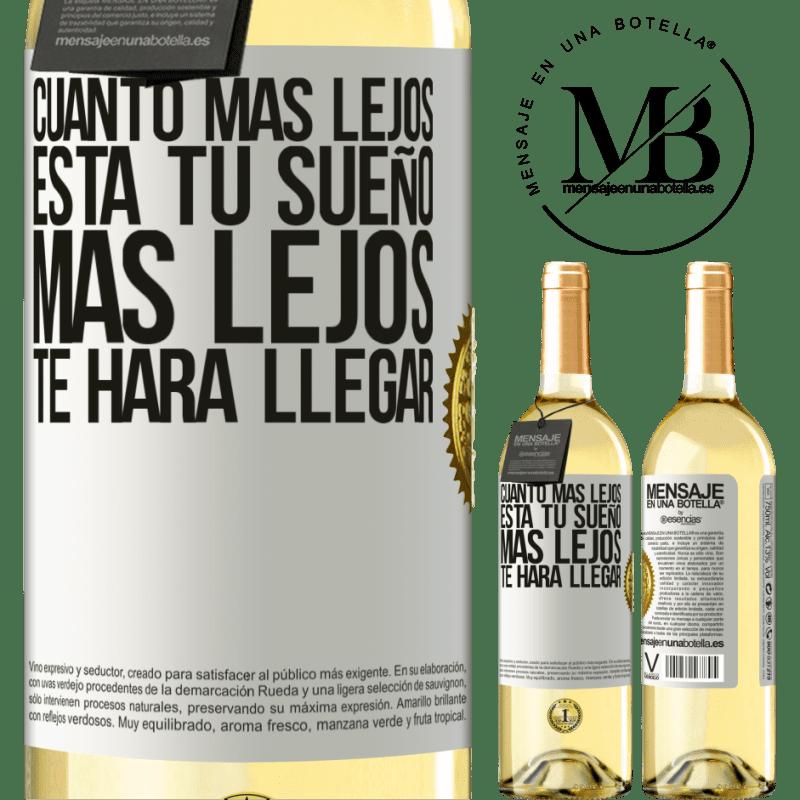 24,95 € Envoi gratuit   Vin blanc Édition WHITE Plus votre rêve est éloigné, plus il vous mènera loin Étiquette Blanche. Étiquette personnalisable Vin jeune Récolte 2020 Verdejo