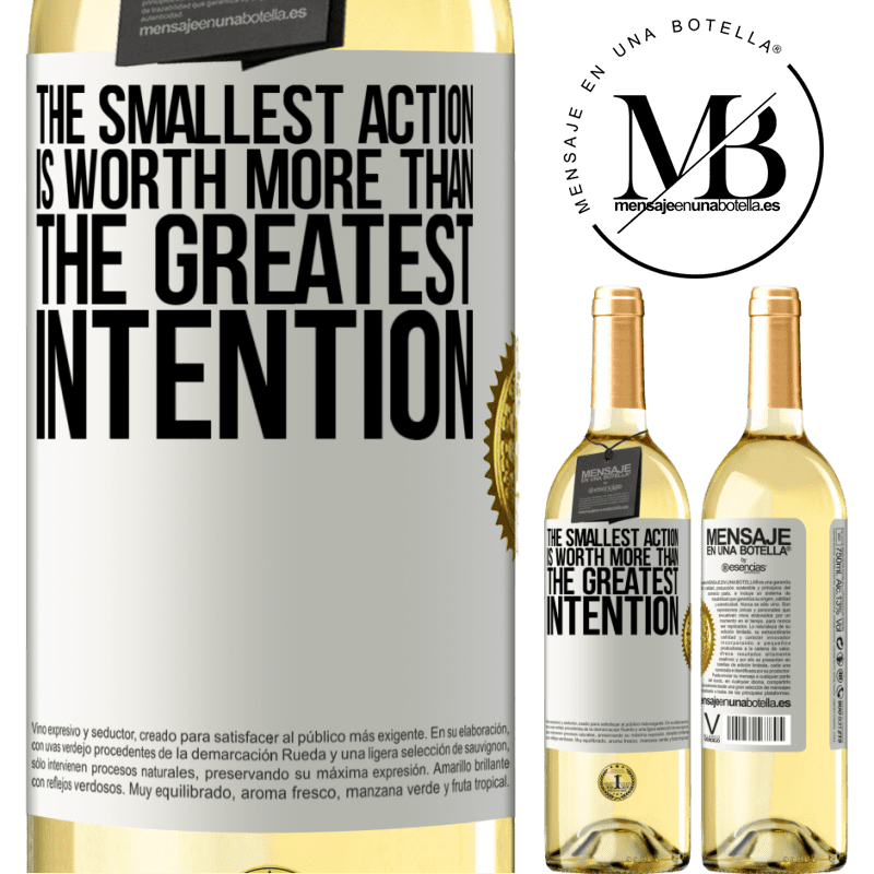 24,95 € Free Shipping | White Wine WHITE Edition The smallest action is worth more than the greatest intention White Label. Customizable label Young wine Harvest 2020 Verdejo