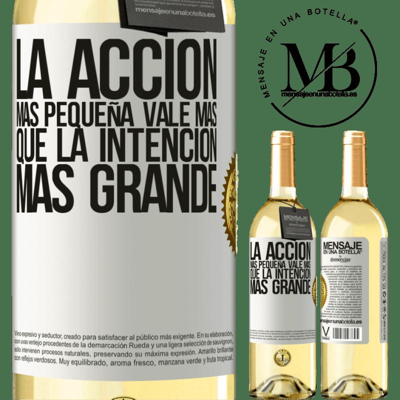 24,95 € Envoi gratuit | Vin blanc Édition WHITE La plus petite action vaut plus que la plus grande intention Étiquette Blanche. Étiquette personnalisable Vin jeune Récolte 2020 Verdejo