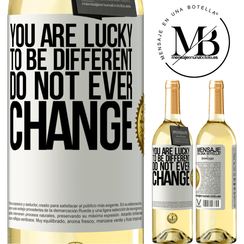 24,95 € Free Shipping | White Wine WHITE Edition You are lucky to be different. Do not ever change White Label. Customizable label Young wine Harvest 2020 Verdejo