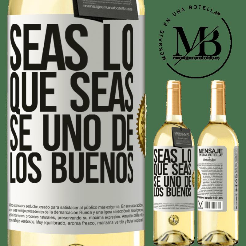 24,95 € Envío gratis   Vino Blanco Edición WHITE Seas lo que seas, se uno de los buenos Etiqueta Blanca. Etiqueta personalizable Vino joven Cosecha 2020 Verdejo