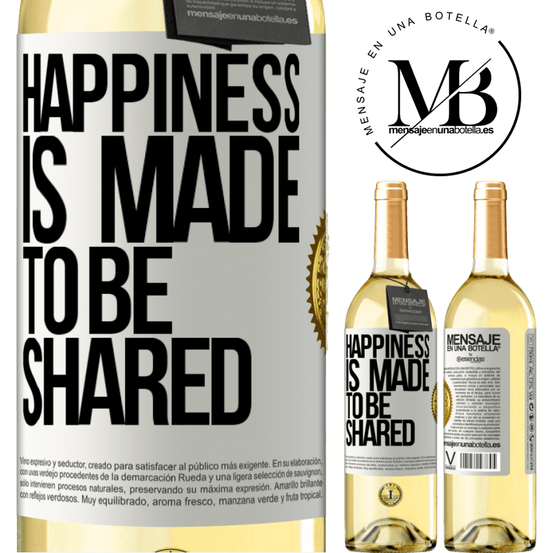 24,95 € Free Shipping | White Wine WHITE Edition Happiness is made to be shared White Label. Customizable label Young wine Harvest 2020 Verdejo